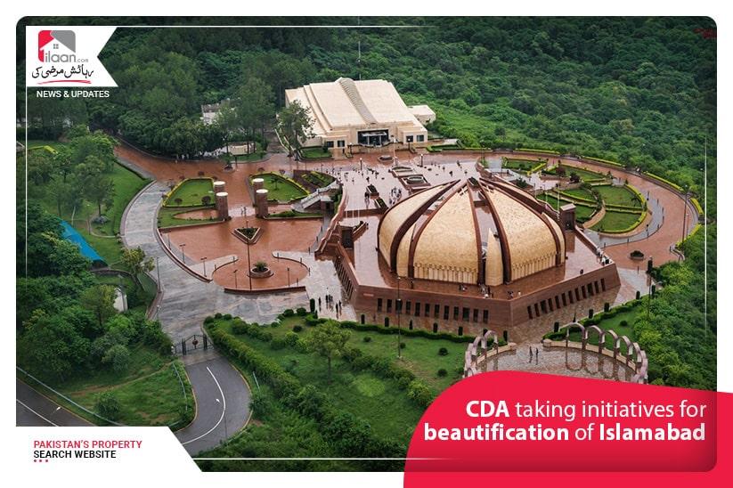 CDA taking initiatives for beautification of Islamabad