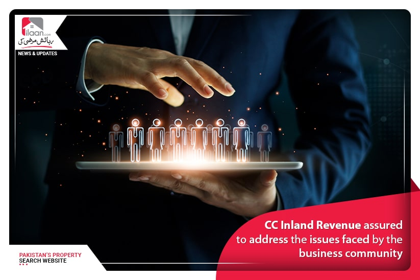 CC Inland Revenue assured to address the issues faced by the business community