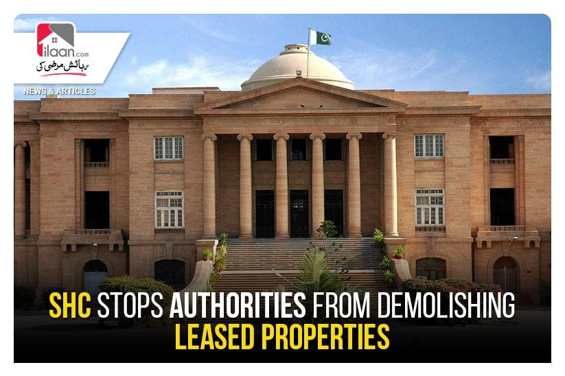 SHC stops authorities from demolishing leased properties