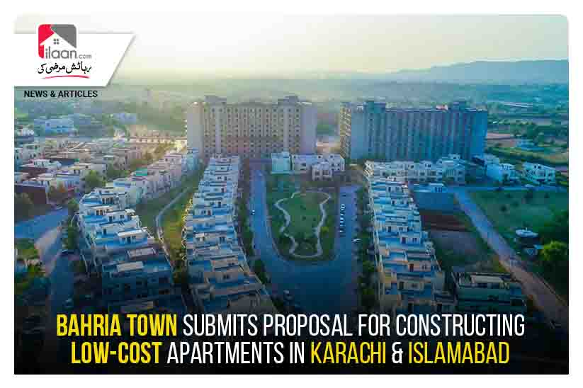 Bahria Town submits proposal for constructing Low-Cost Apartments in Karachi & Islamabad