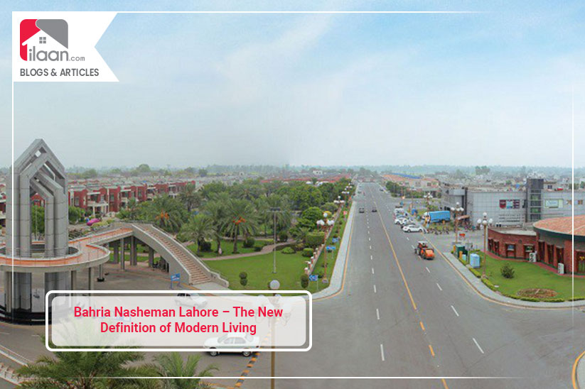 Bahria Nasheman Lahore – The New Definition of Modern Living