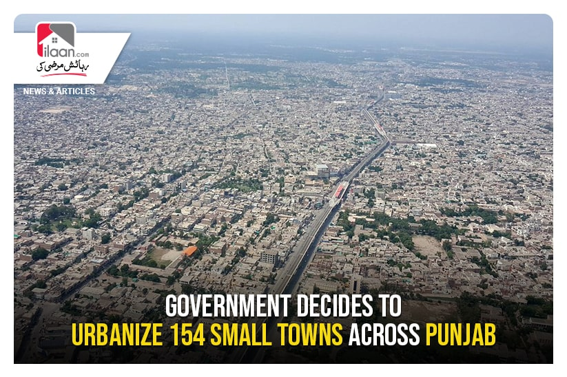 Government decides to urbanize 154 small towns across Punjab