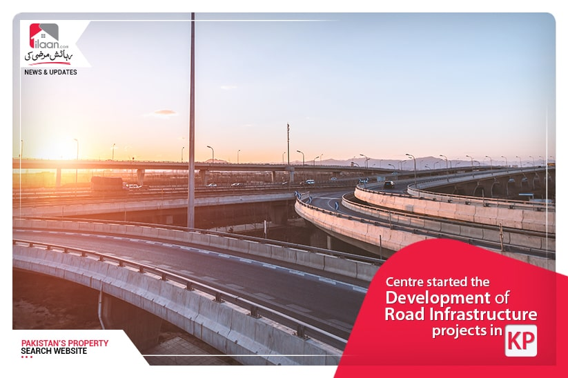 Centre started the development of road infrastructure projects in KP
