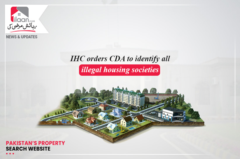 IHC orders CDA to identify all illegal housing societies