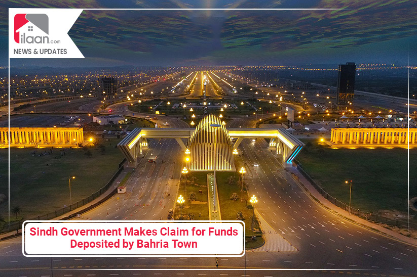 Sindh Government Makes Claim for Funds Deposited by Bahria Town