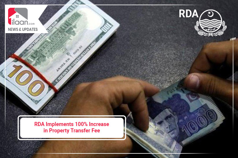 Rawalpindi Development Authority Implements 100% Increase in Property Transfer Fee