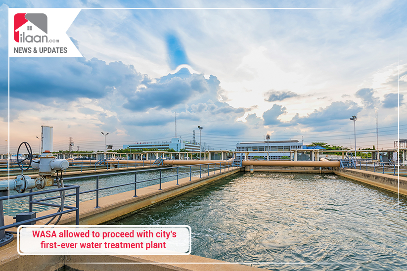 WASA allowed to proceed with city's first-ever water treatment plant