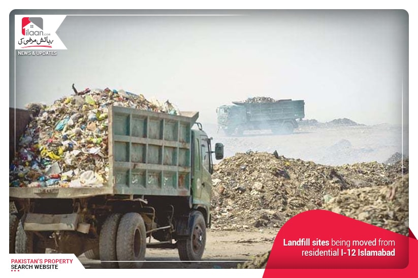 Landfill sites being moved from residential I-12 Islamabad