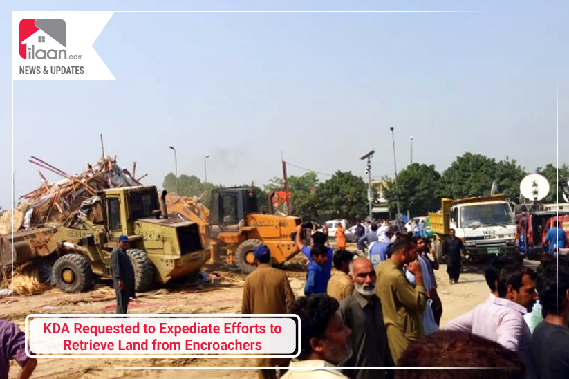 KDA Requested to Expediate Efforts to Retrieve Land from Encroachers