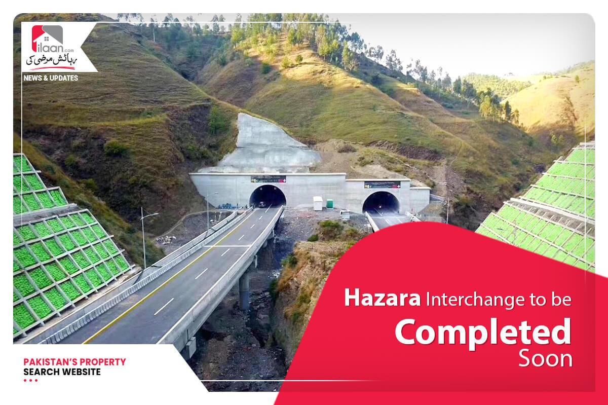 Hazara Interchange to be completed soon