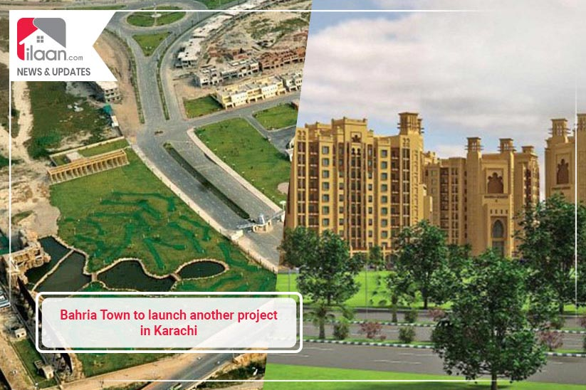 Bahria Town to Launch Another Housing Project in Karachi