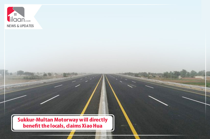 Sukkur-Multan Expressway will directly benefit the locals, claims Xiao Hua