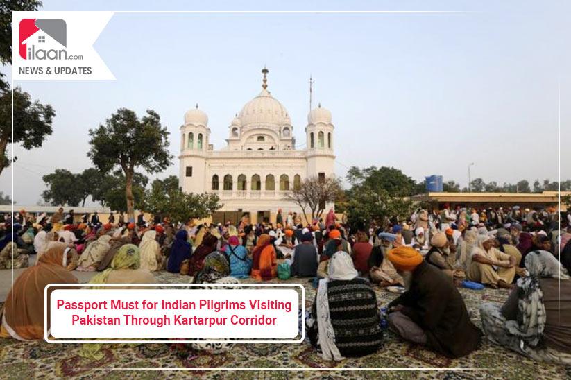 Passport Must for Indian Pilgrims Visiting Pakistan Through Kartarpur Corridor