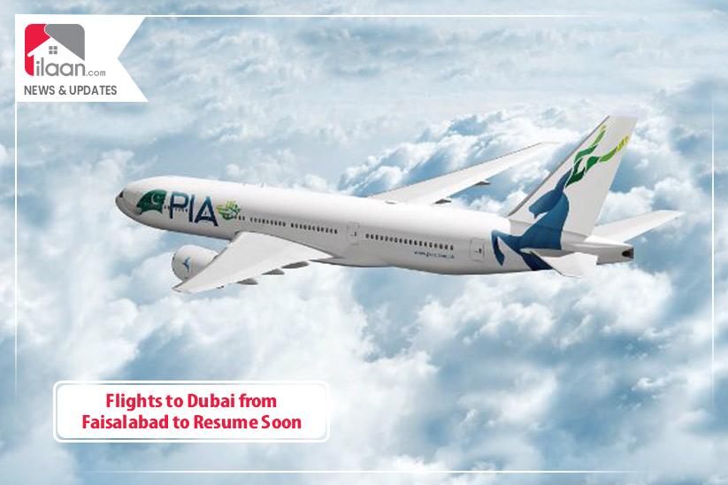 Flights to Dubai from Faisalabad to Resume Soon