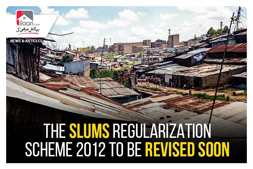 The Slums Regularization scheme 2012 to be revised soon