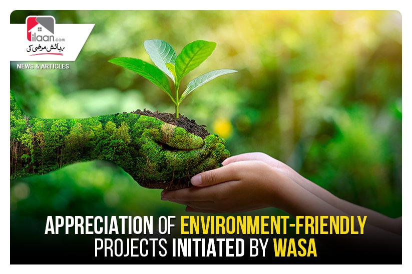 Appreciation of environment-friendly projects initiated by WASA