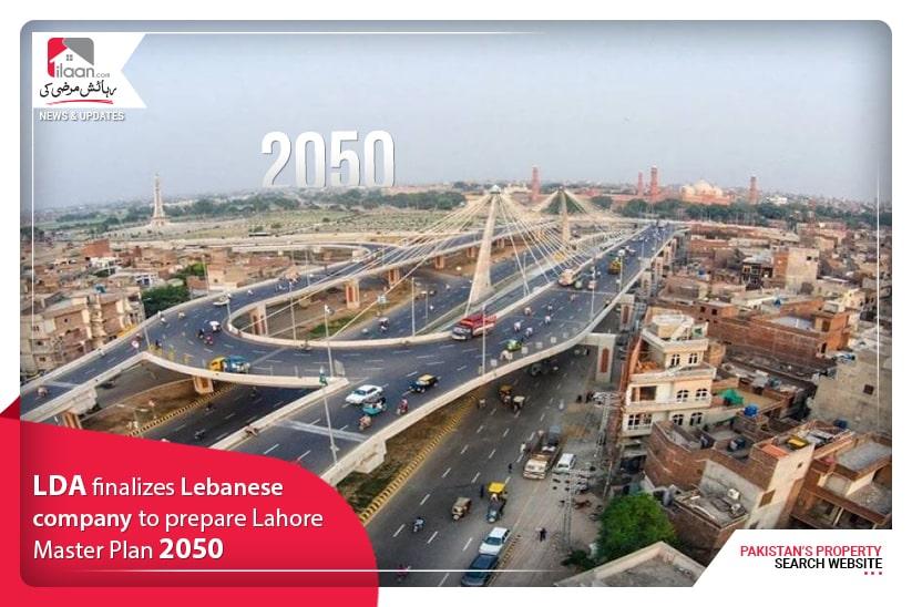 LDA finalizes Lebanese company to prepare Lahore Master Plan 2050