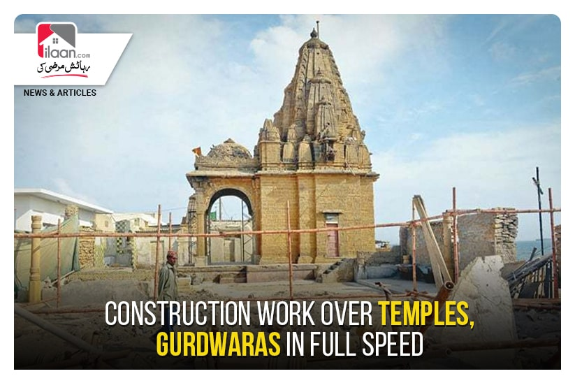 Construction work over temples, Gurdwaras in full speed