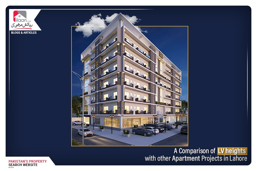 A Comparison of LV Heights Apartments with Other Apartment Projects in Lahore