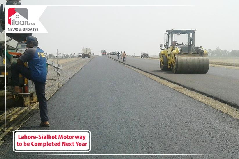 Lahore-Sialkot Motorway to be Completed Next Year