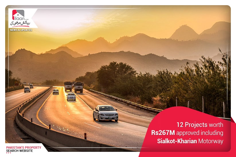 12 Projects worth Rs267M approved including Sialkot-Kharian Motorway