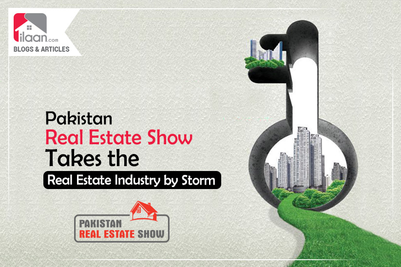 Pakistan Real Estate Show Takes the Real Estate Industry by Storm