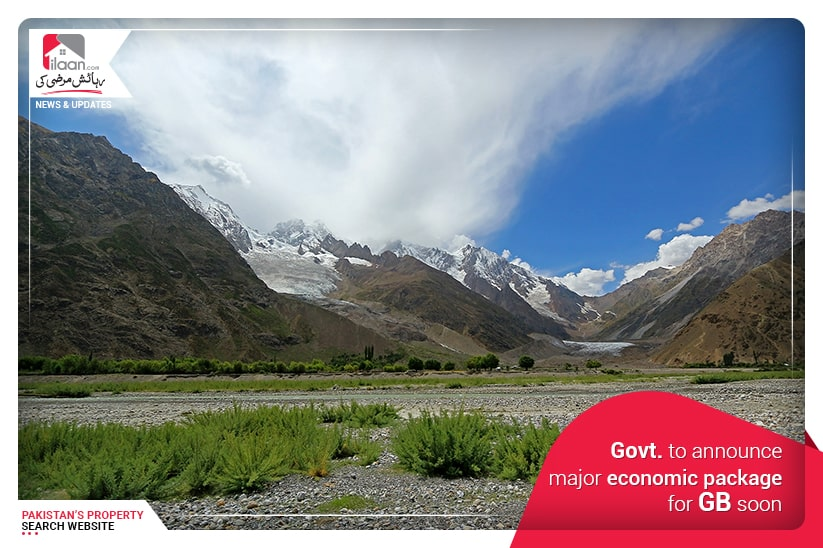 Govt. to announce major economic package for GB soon