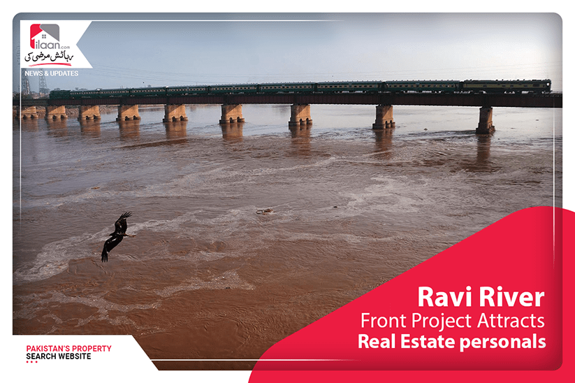 Ravi River Front Project Attracts Real Estate Personals