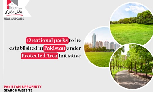 12 national parks to be established in Pakistan under Protected Area Initiative