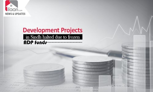 Development Projects in Sindh halted due to frozen ADP funds