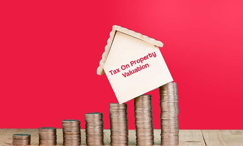 Property Valuation Rates Increased Up to 60%