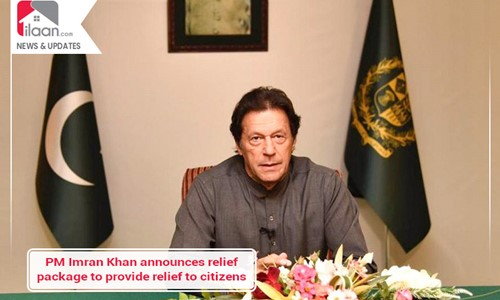 PM Imran Khan announces relief package to provide relief to citizens