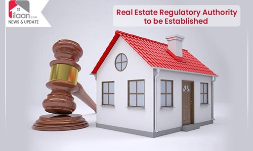 Real Estate Regulatory Authority to be Established