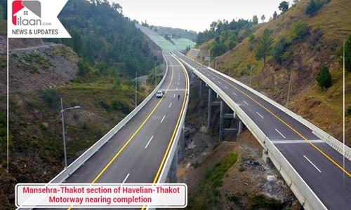 Mansehra-Thakot section of Havelian-Thakot Motorway nearing completion