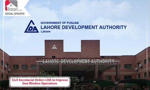 Civil Secretariat Orders LDA to Improve One Window Operations