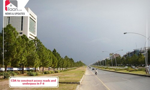 CDA to construct access roads and underpass in F-8