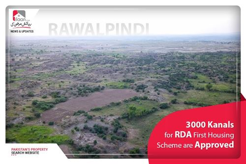 3000 Kanals for RDA First Housing Scheme are approved