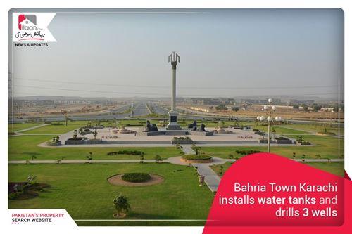 Bahria Town Karachi installs water tanks and drills 3 wells