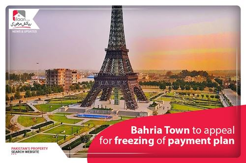 Bahria Town to Appeal for Freezing of Payment Plan