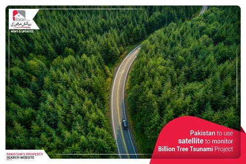 Pakistan to use satellite to monitor Billion Tree Tsunami Project
