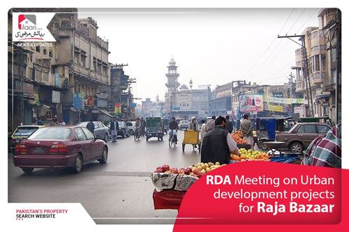 RDA Meeting on Urban development projects for Raja Bazaar