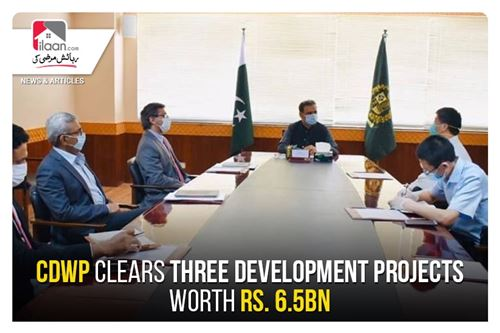 CDWP clears three development projects worth Rs. 6.5bn