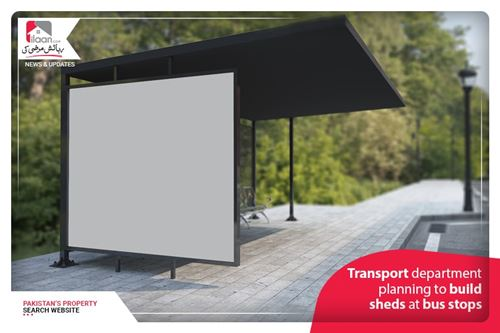 Transport department planning to build sheds at bus stops