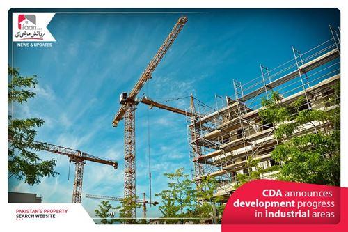 CDA announces development progress in industrial areas