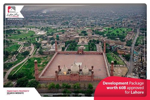 Development Package worth 60B approved for Lahore