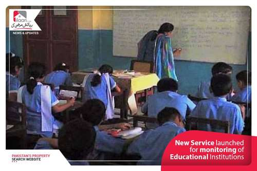 New Service launched for monitoring of Educational Institutions
