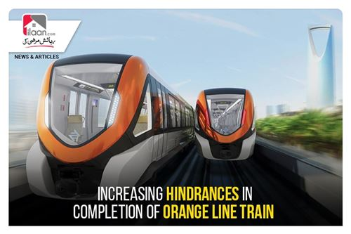 Increasing hindrances in completion of Orange Line Train