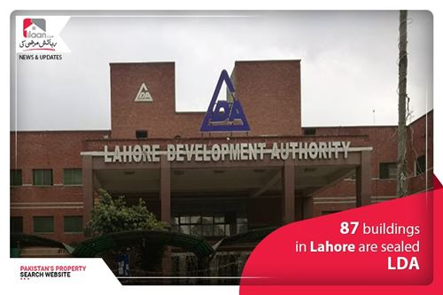87 building in Lahore are Sealed- LDA