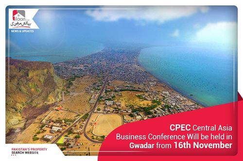 CPEC Central Asia Business Conference Will be held in Gwadar from 16th November