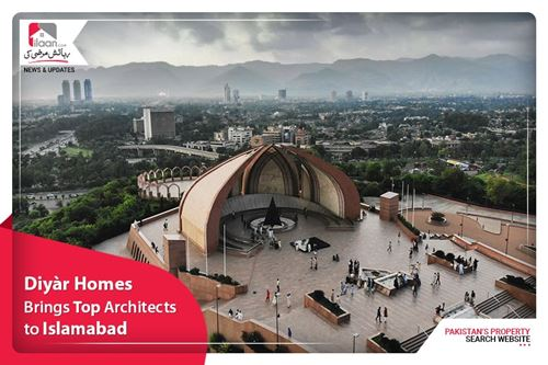 Diyàr Homes brings top architects to Islamabad